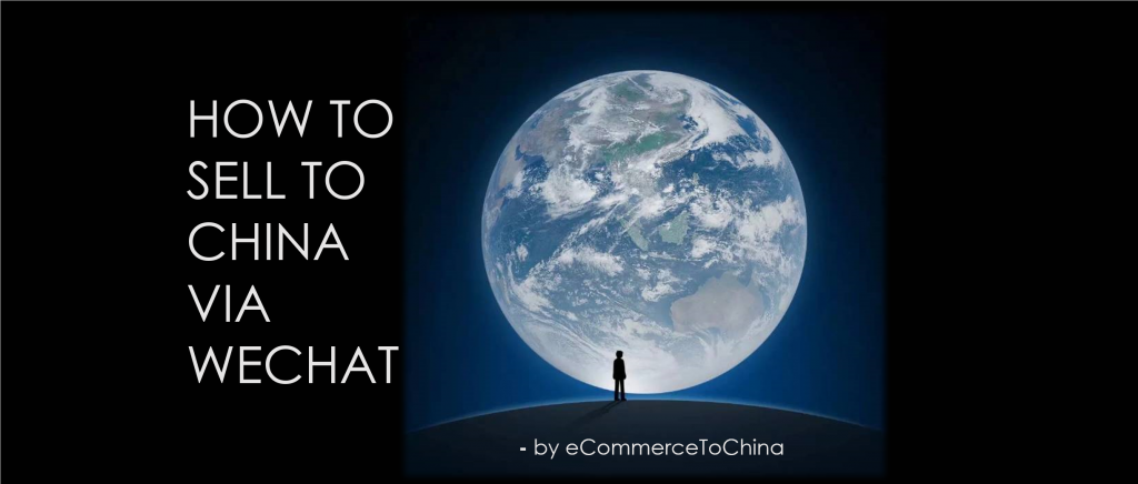 How to sell to China via WeChat